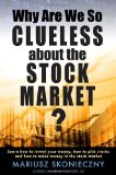 Why Are We Clueless about the Stock Market?
